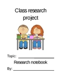 "Reader's Workshop Notebook for a ""Class Research Project"""