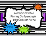 Readers Workshop Planning, Conferencing, Data Collection-reflects Lucy Calkins