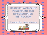 Reader's Workshop Powerpoint for Differentiated Instruction