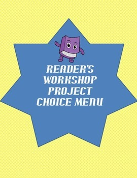 Reader's Workshop Project Choice Menu