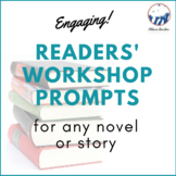 Reader's Workshop Prompts For ANY Novel or  - Distance Learning