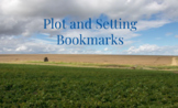 Readers Workshop Reading Goal Bookmarks Plot and Setting