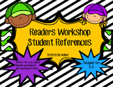 Readers Workshop Student References-great for Lucy Calkins/ any workshop format