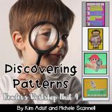 Readers Workshop Unit 4 - Discovering Patterns by Kim Adsi
