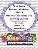 Readers Workshop Unit 4 Meeting Characters & Learning Less