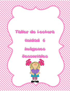 Readers Workshop Unit 6 Sensory Images in Spanish