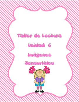Readers Workshop Unit 6 Sensory Images in Spanish