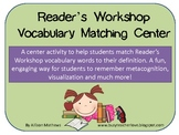 Reader's Workshop Vocabulary Matching Center