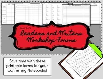 Readers and Writers Workshop Forms for the Conferring Notebook