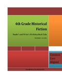 Reader's and Writer's Workshop Historical Fiction Unit-Grade 4