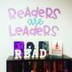 Readers are Leaders Display Letters/Posters for Bulletin Board, Classroom Deco