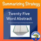 25 Word Abstract Summarization Strategy for Reading Comprehension