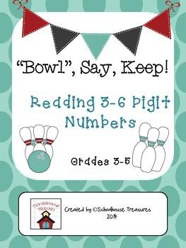 Reading 3-6 Digit Numbers - Bowl, Say, Keep Game