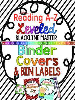 Reading A-Z Binder Covers and Book Bin Labels