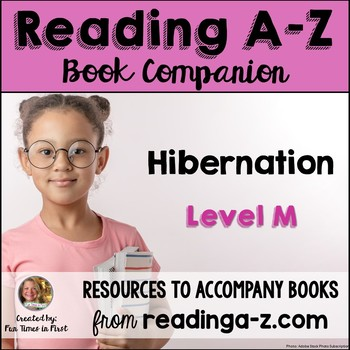 Reading A-Z Companion: Hibernation (Level M)