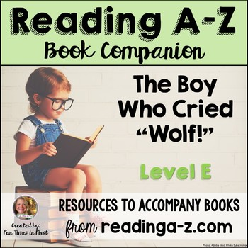 Reading A-Z Companion: The Boy Who Cried Wolf (Level E)