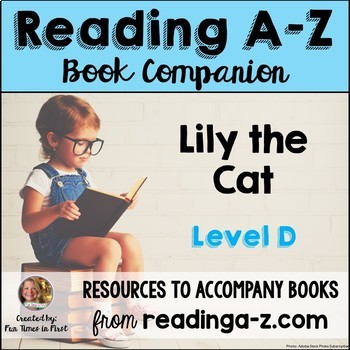 Reading A-Z Level D Companion~ Lily the Cat