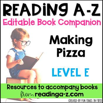 Reading A-Z Level E Companion~Making Pizza