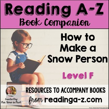 Reading A-Z Activities: How to Make a Snow Person (Level F)