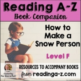 Reading A-Z Companion: How to Make a Snow Person (Level F)