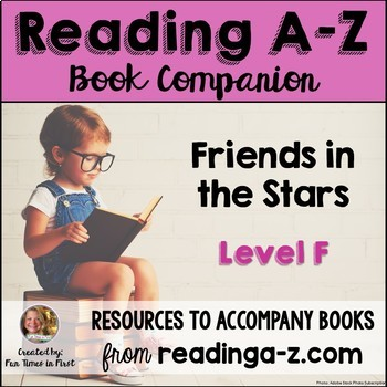 Reading A-Z Level F Companion~Friends in the Stars