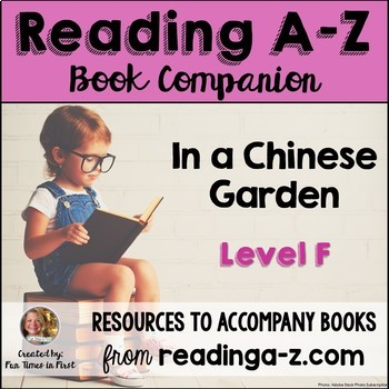 Reading A-Z Level F Companion~In A Chinese Garden
