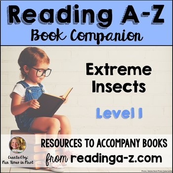 Reading A-Z Level I Companion~ Extreme Insects