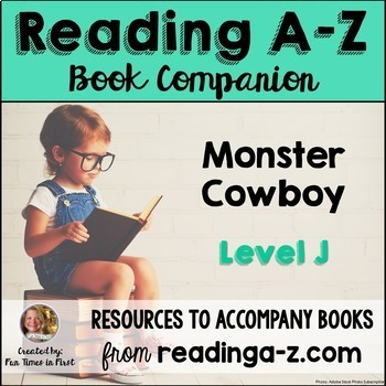 Reading A-Z Level J Companion~ Monster Cowboy