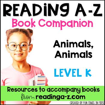 Reading A-Z Level K Companion~ Animals Animals
