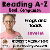 Reading A-Z Level M Companion~ Frogs and Toads