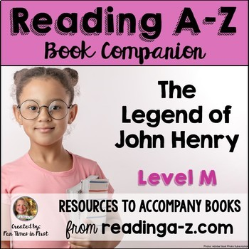 Reading A-Z Level M Companion~ The Legend of John Henry
