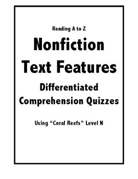 Reading A to Z Differentiated Text Feature Comprehension Quiz- Coral Reefs