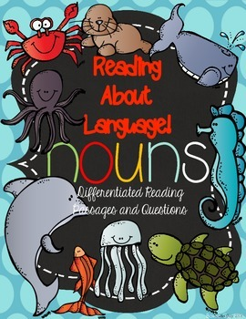 Reading About Nouns! {Differentiated Reading Passages & Questions}