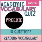 Reading Academic Vocabulary Multiple Choice Test