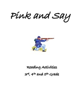 Reading Activities for Pink and Say