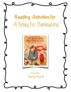 "Reading Activities for the book ""A Turkey for Thanksgiving"""