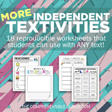 Reading Activity: MORE Independent Textivities