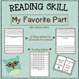 Reading Skill: My Favorite Part