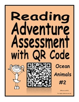 Reading Adventure Assessment with QR Code Ocean Animals 2