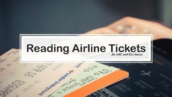 Travel: Reading Airline Tickets for ESL, LINC, and PBLA classes