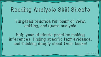 Reading Analysis Skill Sheets (POV, Setting, Quote Analysis)