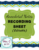 Anecdotal Notes Recording Sheet (Editable)