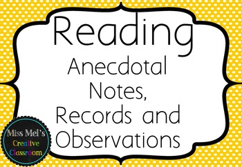 Reading - Anecdotal Notes, Records and Observations - Assessment Folder EDITABLE