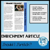 Distance Learning Reading Article: Should I Stretch? (Goog