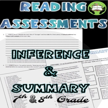 Reading Assessment: Inference and Summary- Grades 7-8