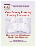 Reading Assessment: Orton Gillingham and Phonics Based