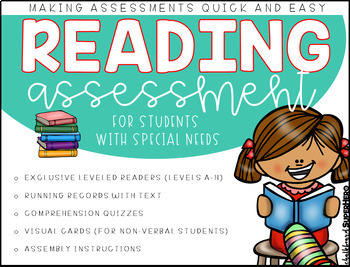 Reading Assessment {for students with special needs}