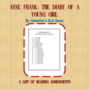 Reading Assignments for Anne Frank: The Diary of a Young Girl
