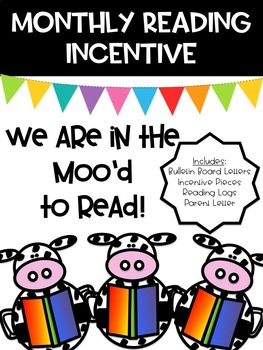 Reading At Home Incentive Program - We are in the Moo'd to read!