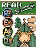 Reading Banner Classroom Decoration Bulletin Board Camping Camp Out Theme
